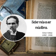 césar vallejo hablanlasletras Cesar Vallejo, Personalized Items, Quotes, Writers, Messages, Quotations, Qoutes, Manager Quotes