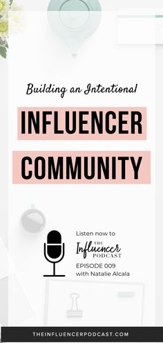 Building an Intentional Influencer Community with Fashion Mamas Founder, Natalie Alcala Building and international Influencer Community with Natalie Alcala - Fashion Mamas Founder. The Influencer Podcast with Julie Solomon Influencer Marketing, Small Business Marketing, Content Marketing, Business Tips, Julie Solomon, Starting A Podcast, How To Influence People, Instagram Influencer, Starting Your Own Business