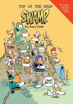 """Top of the Heap"" New Cartoon Book due for release Nov 7. All pre-orders will be autographed. Grab your copy now! #swamp #cartoons #book #garyclark https://www.swamp.com.au/shop_product.php?p=132"