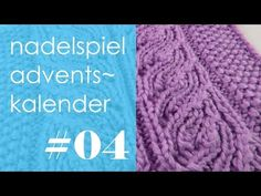 Adventskalender 2016 * 4. Dezember * Runden 9 + 10 + 11 & Strickmuster Lace-Zopf