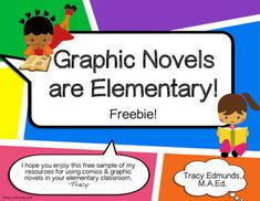"Free goodies! I created ""Graphic Novels are Elementary!"" to make using graphic novels in your classroom easy. This freebie includes:  --Tips and tricks for reading graphic novels  --A 3-page, full color visual presentation on ""How to Read Comics"" --""Teaching With Comics: Analyzing the Elements"" -- ""Panel to Panel"" & ""Graphic Novel Book Report"" student activity pages --Eight full-color graphic novel vocabulary cards"
