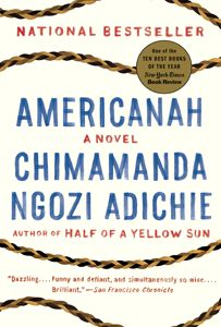 A powerful, tender story of race and identity by Chimamanda Ngozi Adichie, the award-winning author of Half of a Yellow Sun.