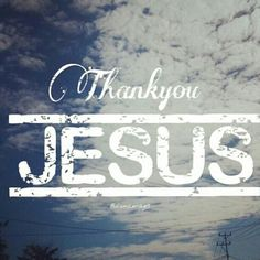 Thank you Jesus, for keeping my loved ones safe....I owe u