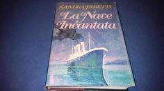 Romanzo Sandra Paretti LA NAVE INCANTATA Club degli editori (1981)