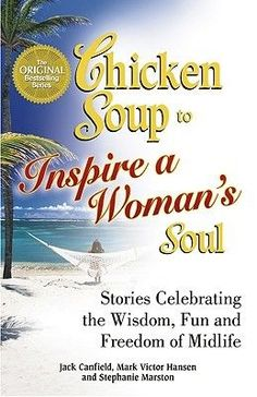 The Paperback of the Chicken Soup to Inspire a Woman's Soul: Stories Celebrating the Wisdom, Fun and Freedom of Midlife by Jack Canfield, Mark Victor I Love Books, Good Books, Books To Read, I Love Reading, Reading Time, Reading Books, Reading Lists, February Black History Month, Guided Mindfulness Meditation