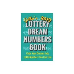 2019 Lottery Dream Numbers Book - by Dr Golder (Paperback)