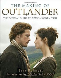 Enter to win a GIVEAWAY for The Making of Outlander: The Series: The Official Guide to Seasons One & Two!