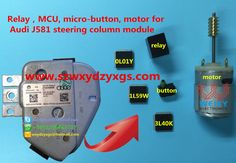 New arrival: relay,MCU, micro-button, motor for Audi J581 steering column module