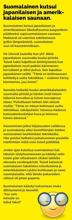 Vitsit: Suomalainen, japanilainen ja amerikkalainen saunassa - Kohokohta.com Black Like Me, Julia Roberts, Karma, Laughter, Jokes, Lol, Comics, Funny Stuff, Random