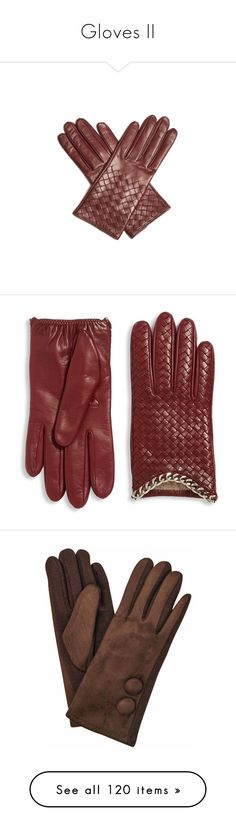 """""""Gloves II"""" by darksyngr ❤ liked on Polyvore featuring gloves, Boxing, accessories, burgundy, bottega veneta, leather gloves, burgundy gloves, apparel & accessories, portolano gloves and portolano"""