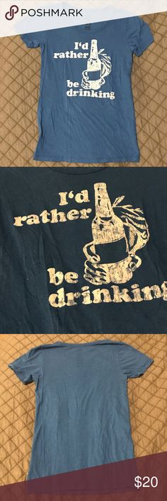 "UO  blue ""l'd rather be drinking"" T SHIRT UO  blue ""l'd rather be drinking"" T SHIRT. Size small. Hometown heroes urban outfitters brand Urban Outfitters Tops Tees - Short Sleeve"