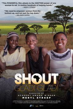 Shout Gladi Gladi Documentary about obstetric fistulas and the work being done to help these women