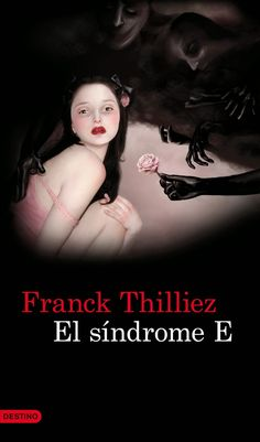 Buy El síndrome E by Franck Thilliez, Joan Riambau Möller and Read this Book on Kobo's Free Apps. Discover Kobo's Vast Collection of Ebooks and Audiobooks Today - Over 4 Million Titles! Leo, Book Authors, Book Lists, True Love, Book Worms, My Books, Free Apps, Audiobooks, Things I Want