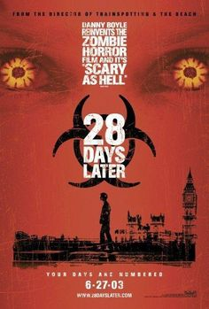 28 Days Later... (2002) R-18 113 min  -  Horror | Sci-Fi | Thriller Four weeks after a mysterious, incurable virus spreads throughout the UK, a handful of survivors try to find sanctuary. Stars: Cillian Murphy, Naomie Harris, Christopher