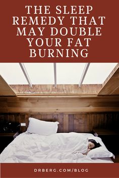 In this video, Dr. Berg explains the sleep remedy that may double your fat burning.   Video: https://www.drberg.com/blog/sleep/the-sleep-remedy-that-can-double-your-fat-burning