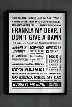"""'Frankly my dear, I don't give a damn' is one of the most well known film quotes of our time.  The Frankly My Dear print is a collection of 70s, 80s and 90s film quotations which will make you smile.  The Film Quotation print is one colour screen print inspired by well known quotes from iconic movies of the last 40 years."" ~ This is a perfect print for a movie lover like myself! ~"