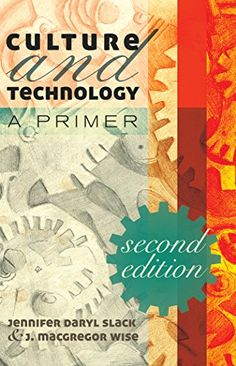 Read Culture and Technology: A Primer. Second edition, Online PDF
