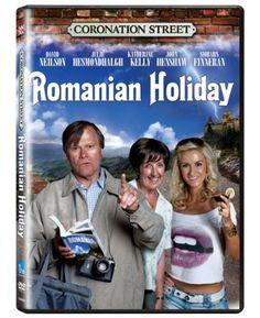 Coronation Street: Romanian Holiday