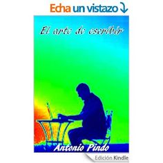 El arte de escribir eBook: Antonio Pindo: Amazon.es: Tienda Kindle