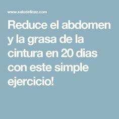 Reduce el abdomen y la grasa de la cintura en 20 dias con este simple ejercicio!