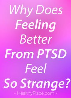 """PTSD is more than just a diagnosis or mental illness, it's a lifestyle. With poststraumatic stress you live every moment feeling, seeking and identifying the origin of danger, threat and fear."" www.HealthyPlace.com"
