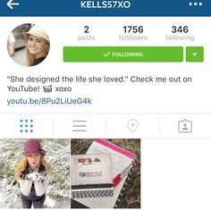 This girls YouTube channel is awesome!! Follow her on Instagram @ kells57xo