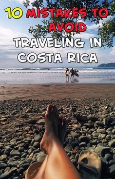 Don't make these 10 mistakes when traveling in Costa Rica. Click through to find out what they are https://mytanfeet.com/costa-rica-travel-tips/10-mistakes-to-avoid-traveling-in-costa-rica/