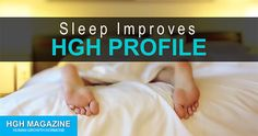 Sleep helps revitalize and restore HGH levels naturally.