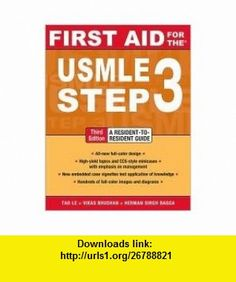 First Aid for the USMLE Step 3 3th (third) edition Text Only Tao Le ,   ,  , ASIN: B004UW1OOU , tutorials , pdf , ebook , torrent , downloads , rapidshare , filesonic , hotfile , megaupload , fileserve