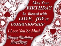 Today we are presenting the best happy birthday wishes for lovers. If you love someone and want to wish him a happy birthday. We bring you the best happy birthday wish for lovers. Happy Birthday Love Poems, Birthday Wishes For Lover, Romantic Birthday Wishes, Birthday Quotes For Me, Happy Birthday Wishes Cards, Birthday Wishes And Images, Birthday Images, Birthday Pins, Birthday Messages