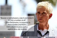 Ellen DeGeneres . . . such a wise woman!