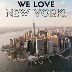 We Love New York!