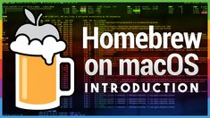 Hands-On Mac 8 Homebrew: macOS Package Manager Unix Programming, The Twits, Mac App Store, Line Tools, New Mac, Home Brewing, Helpful Hints, Management, Coding
