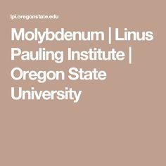 Molybdenum | Linus Pauling Institute | Oregon State University