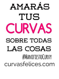 You will love your curves above everything curvasfelices.com Everything, Love You, Calm, Curves, Te Amo, Je T'aime, I Love You