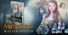Miraculous is a new young adult fantasy adventure novel by Walter Rouzer. Available in ebook, paperback and hardback. Book cover designed by Beetiful. #beetiful #bookcover #justreleased #fantasybook #book