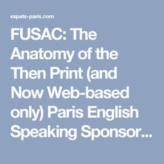 FUSAC: The Anatomy of the Then Print (and Now Web-based only) Paris English Speaking Sponsored Content Magazine.