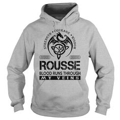 Strength Courage Wisdom ROUSSE Blood Runs Through My Veins Last Name Shirts #gift #ideas #Popular #Everything #Videos #Shop #Animals #pets #Architecture #Art #Cars #motorcycles #Celebrities #DIY #crafts #Design #Education #Entertainment #Food #drink #Gardening #Geek #Hair #beauty #Health #fitness #History #Holidays #events #Home decor #Humor #Illustrations #posters #Kids #parenting #Men #Outdoors #Photography #Products #Quotes #Science #nature #Sports #Tattoos #Technology #Travel #Weddings…