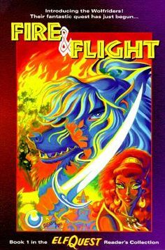 ElfQuest 1: Fire and Flight (Reader's Collection)