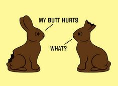 Easter is here and what better way to describe the fun of celebrating Easter than these funny happy Easter memes. We bring you top 25 funny happy Easter memes 2019 below. Funny Easter Jokes, Easter Cartoons, Funny Bunnies, Funny Jokes, Hilarious, Sarcastic Humor, Funny Cartoons, Funny Texts, Humor Mexicano