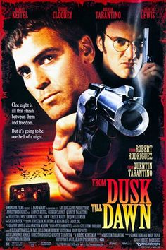 A great From Dusk Till Dawn movie poster! George Clooney and Quentin Tarantino star in Robert Rodriguez's vampire film. Check out the rest of our awesome selection of Quentin Tarantino posters! Need Poster Mounts. Scary Movies, Hd Movies, Movies Online, Movies And Tv Shows, Movies Free, Famous Movies, Funny Movies, Watch Movies, Quentin Tarantino