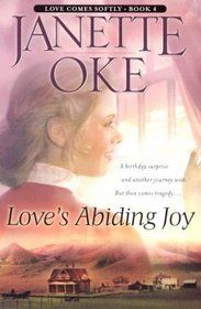 "Janette Oke | ... Joy (Oke, Janette, Love Comes Softly Series, Bk. 4,)"" by Janette Oke"