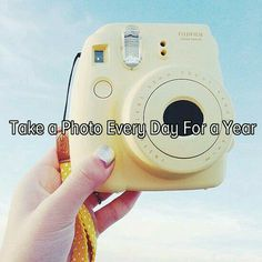 Take a photo everyday for a year
