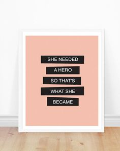 Feminism Quote - She Needed a Hero - Inspirational Typography Print - Pink and black - Motivational Art Print - Feminist Quote (12.00 CAD) by bonmotprints
