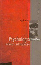 Psychologia Miłości i Seksualności-Baars Conrad