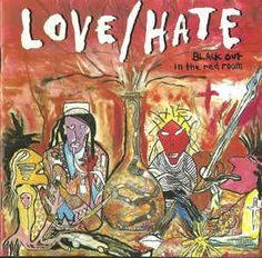 Love/Hate - Blackout In The Red Room: buy CD, Album at Discogs