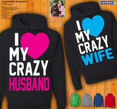 Couples Hoodies -  I Love My Crazy Husband / Wife on Etsy, $49.99