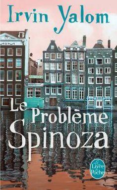 Le Problème Spinoza, Irvin Yalom, livre de poche