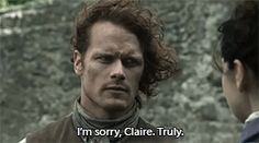 """I'm sorry, Claire. Truly."""