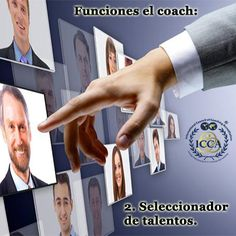 Funciones el coach:  2. Seleccionador de talentos.  #FuncionesdelCoach